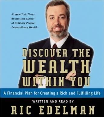 Discover the Wealth Within You, Ric Edelman