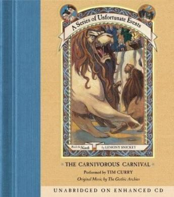 The Series of Unfortunate Events #9: The Carnivorous Carnival