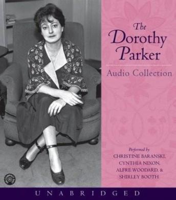 Dorothy Parker Audio Collection, Dorothy Parker