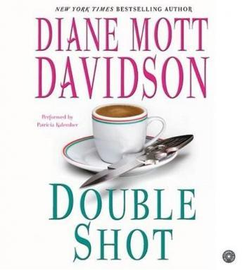Double Shot CD (Goldy Bear Culinary Mysteries, Diane Mott Davidson