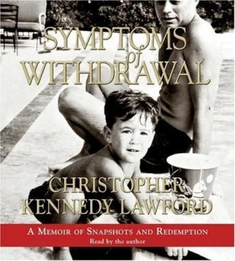 Symptoms of Withdrawal, Christopher Kennedy Lawford