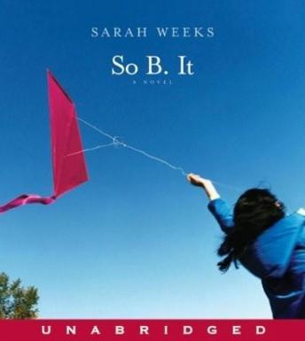 So B. It, Sarah Weeks