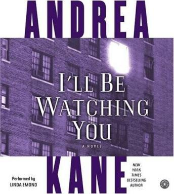 I'll Be Watching You, Andrea Kane