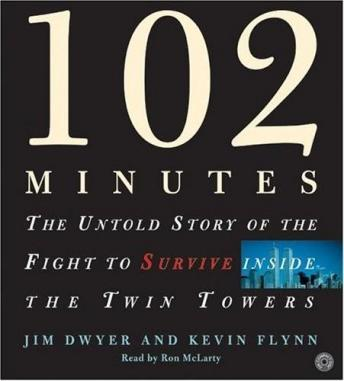 102 Minutes, Audio book by Jim Dwyer, Kevin Flynn