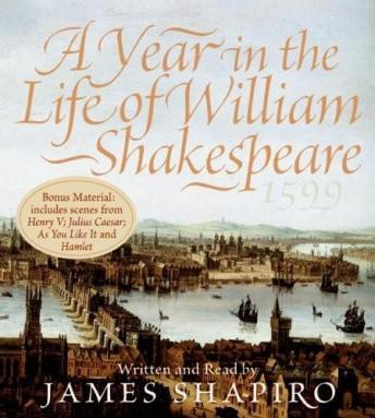 Year in the Life of William Shakespeare, James Shapiro