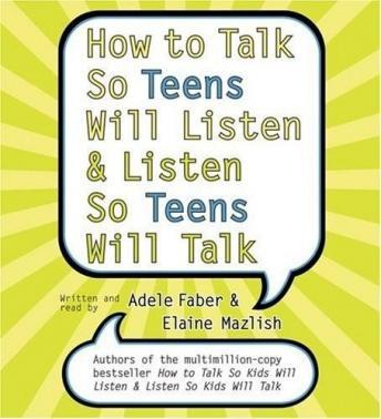 Download How to Talk So Teens Will Listen and Listen So Teens Will by Adele Faber