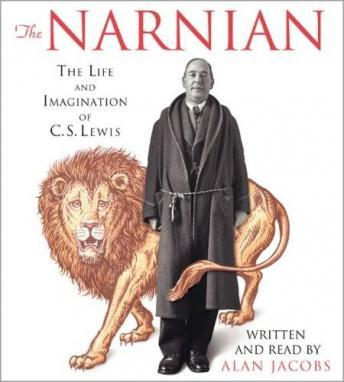 Download Narnian: The Life and Imagination of C. S. Lewis by Alan Jacobs