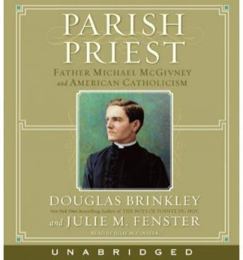 Parish Priest, Julie M. Fenster, Douglas Brinkley