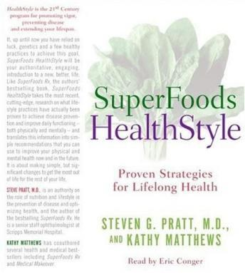 SuperFoods Audio Collection: A Year of Rejuvenation, Steven G. Pratt, M.D.