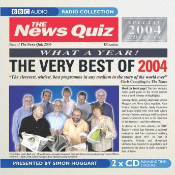 News Quiz: The Very Best Of 2004, Various Authors