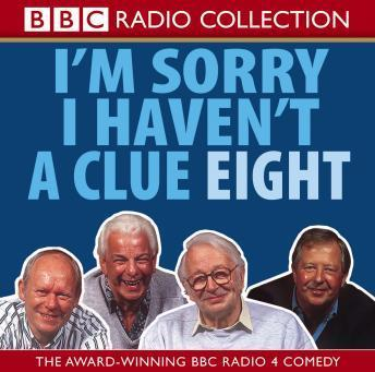 Download I'm Sorry I Haven't A Clue: Volume 8 by BBC Radio