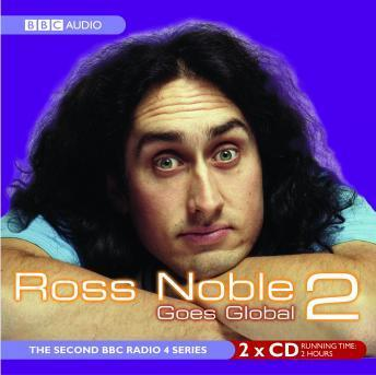 Ross Noble Goes Global 2, Audio book by Ross Noble
