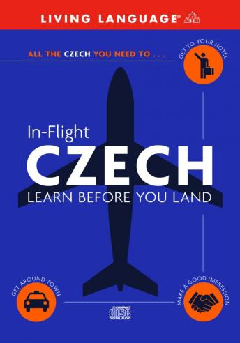 In-Flight Czech: Learn Before You Land, Living Language (audio)