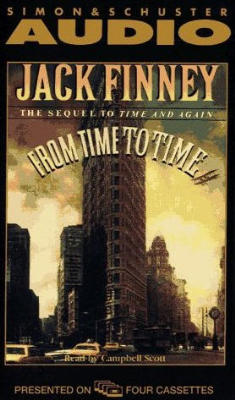 From Time to Time: The Sequel To Time And Again, Jack Finney
