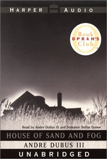 House of Sand and Fog, Andre Dubus