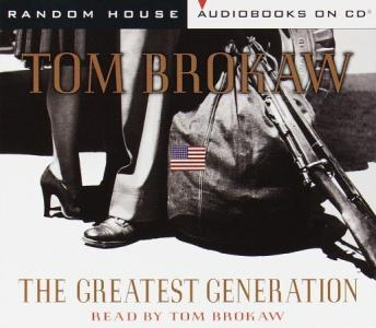 Greatest Generation, Tom Brokaw