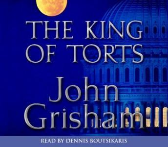 King of Torts: A Novel, John Grisham