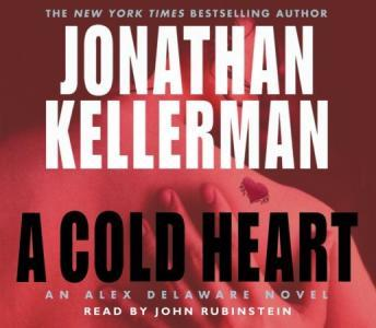 Cold Heart: An Alex Delaware Novel, Jonathan Kellerman