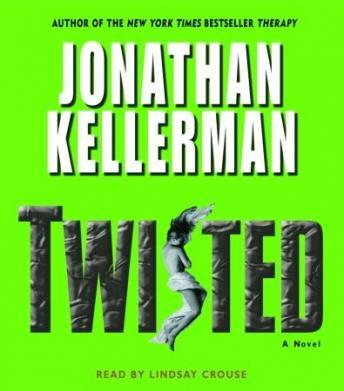 Twisted: A Novel, Jonathan Kellerman