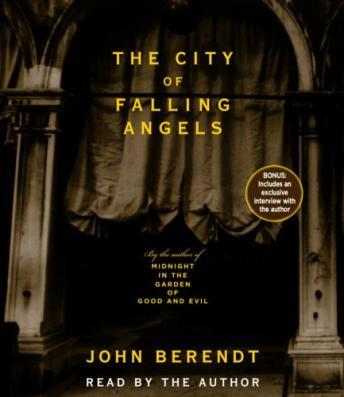City of Falling Angels, John Berendt