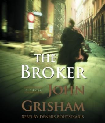Broker: A Novel, John Grisham