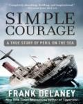 Simple Courage: The True Story of Peril on the Sea, Frank Delaney