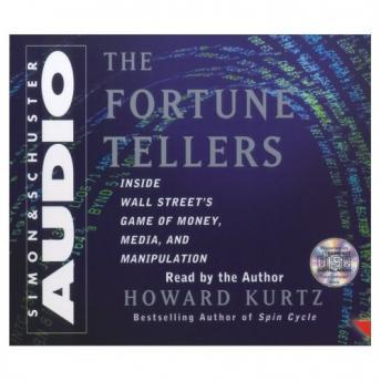 Fortune Tellers, Howard Kurtz