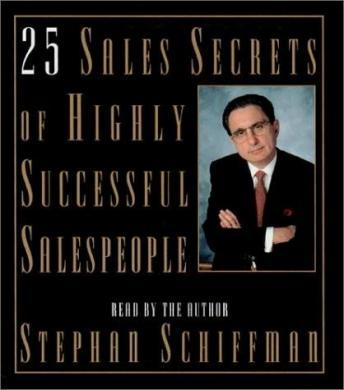 Download 25 Sales Secrets of Highly Successful Salespeople by Stephan Schiffman