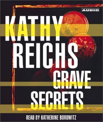 Grave Secrets: A Novel, Kathy Reichs