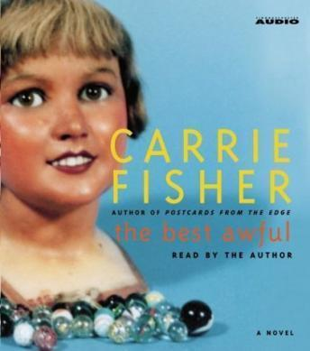 Best Awful There Is, Carrie Fisher