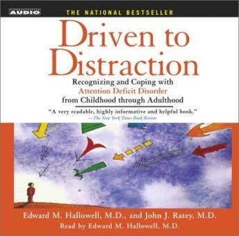 Driven to Distraction, Edward M. Hallowell