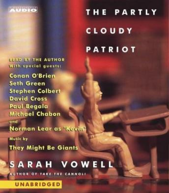 Partly Cloudy Patriot, Sarah Vowell