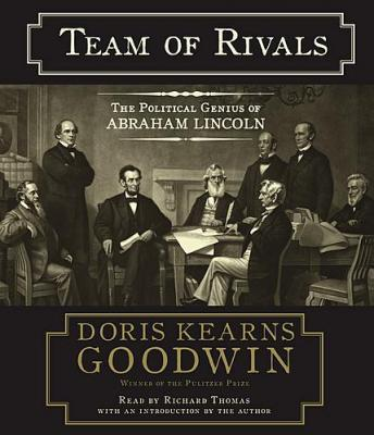 Team of Rivals: The Political Genius of Abraham Lincoln Audiobook Free Download Online