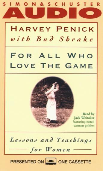 Download For All Who Love the Game: Lessons and Teachings for Women by Harvey Penick