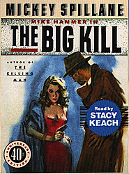Big Kill, Mickey Spillane