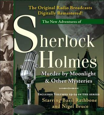 Murder by Moonlight and Other Mysteries: New Adventures of Sherlock Holmes Volumes 19-24, Denis Green, Anthony Boucher