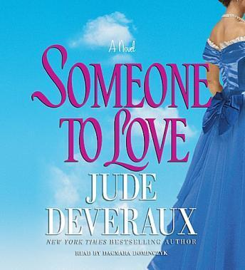 Someone to Love, Jude Deveraux