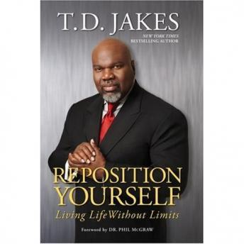 Download Reposition Yourself: Living Life Without Limits by T.D. Jakes