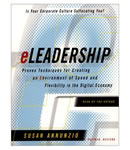 Eleadership: Proven Techniques For Creating An Environment Of Speed And Flexibility In The Ne, Susan Annunzio