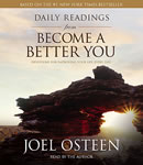 Daily Readings from Become a Better You: Devotions for Improving Your Life Every Day, Joel Osteen