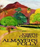 Almayer's Folly, Joseph Conrad