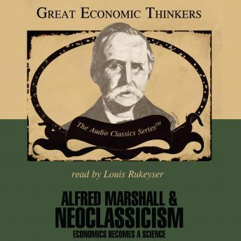 Alfred Marshall and Neoclassicism, Dr. Robert Herbert