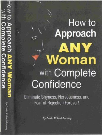 How To Approach Any Woman With Complete Confidence