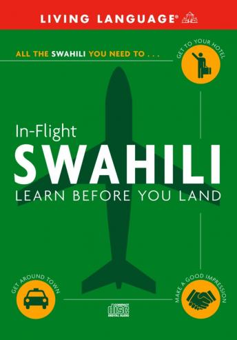 In-Flight Swahili, Living Language