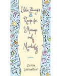Chloe Zhivago's Recipe for Marriage and Mischief: A Novel, Olivia Lichtenstein