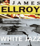 White Jazz, James Ellroy