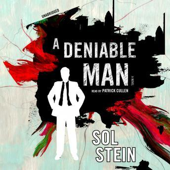 Deniable Man, Sol Stein