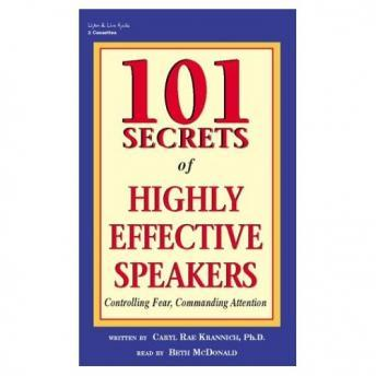 Download 101 Secrets of Highly Effective Speakers: Controlling Fear, Commanding Attention by Caryl Rae Krannich
