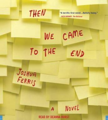 Then We Came to the End, Joshua Ferris