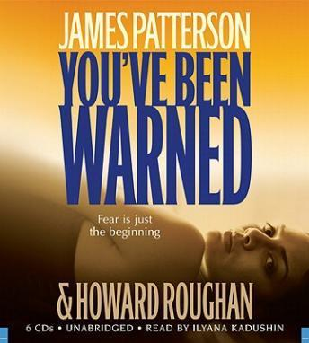 You've Been Warned, Audio book by James Patterson